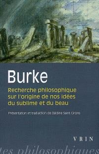 Recherche philosophique sur l'origine de nos idées du sublime et du beau