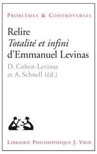 Relire Totalité et infini d'Emmanuel Levinas