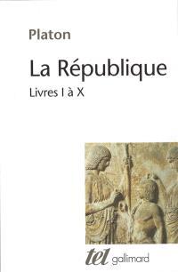 République : livres I-X
