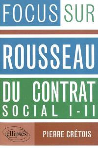 Rousseau, Du contrat social, I-II