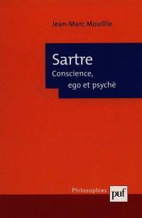 Sartre, conscience, ego et psyché
