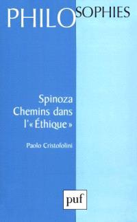 Spinoza, chemins dans l'Ethique