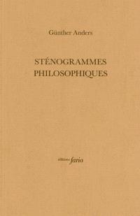 Sténogrammes philosophiques
