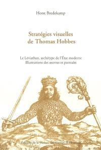Stratégies visuelles de Thomas Hobbes : le Léviathan, archétype de l'Etat moderne, illustrations et portraits : illustrations des oeuvres et portraits