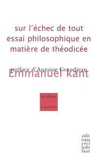 Sur l'échec de tout essai philosophique en matière de théodicée