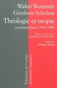 Théologie et utopie : correspondance, 1933-1940