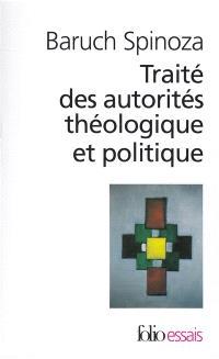 Traité des autorités théologique et politique
