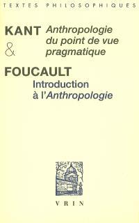 Anthropologie du point de vue pragmatique. Précédé de Introduction à l'Anthropologie