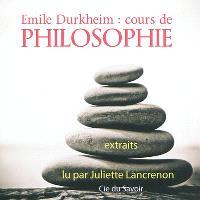 Emile Durkheim : cours de philosophie : extraits
