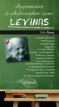 Apprendre à philosopher avec Levinas