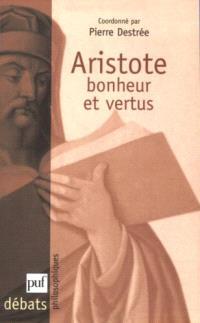 Aristote : bonheur et vertus