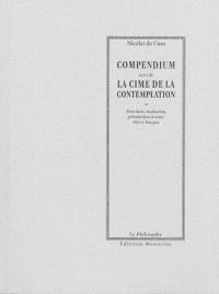 Compendium; Suivi de La cime de la contemplation