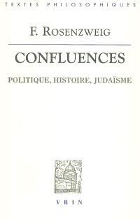 Confluences : politique, histoire, judaïsme