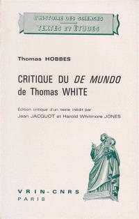 Critique du De Mundo de Thomas White