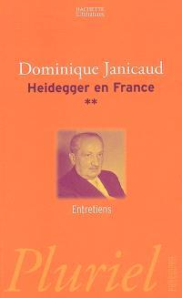 Heidegger en France. Volume 2, Entretiens
