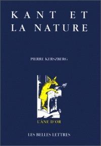 Kant et la nature : la nature à l'épreuve de la critique