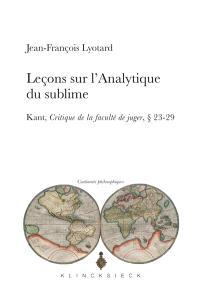 Leçons sur l'analytique du sublime : Kant, Critique de la faculté de juger, paragraphes 23-29