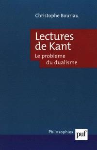 Lectures de Kant : le problème du dualisme