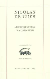 Les conjectures = De coniecturis