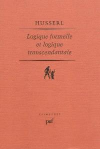 Logique formelle et logique transcendantale : essai d'une critique de la raison logique