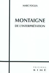 Montaigne, de l'interprétation