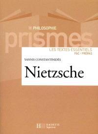Nietzsche : les textes essentiels : fac-prépas