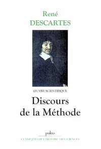 Oeuvre scientifique. Volume 1, Discours de la méthode