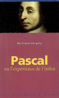 Pascal ou L'expérience de l'infini