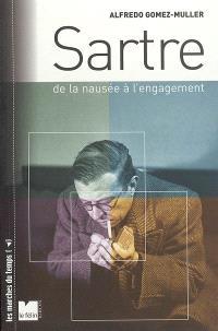 Sartre : de la nausée à l'engagement