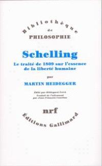 Schelling : le traité de 1809 sur l'essence de la liberté humaine