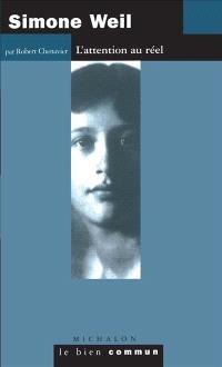 Simone Weil : l'attention au réel