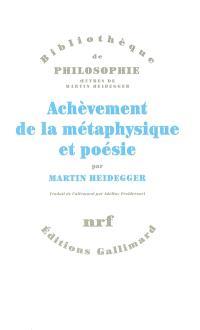 Achèvement de la métaphysique et poésie