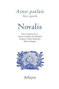 Ainsi parlait Novalis = Also sprach Novalis