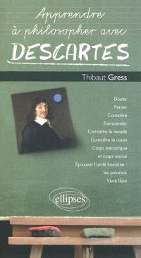 Apprendre à philosopher avec Descartes