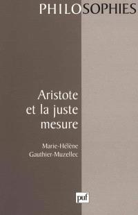 Aristote et la juste mesure