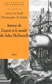 Autour de L'esprit et le monde de John McDowell