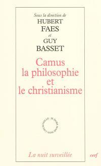 Camus, la philosophie et le christianisme