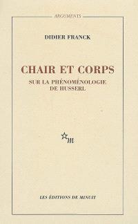 Chair et corps : sur la phénoménologie de Husserl