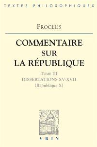 Commentaire sur la République. Volume 3, Livre 10