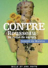 Contre Rousseau (De l'état de nature)