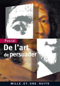 De l'art de persuader