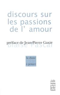 Discours sur les passions de l'amour