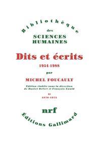 Dits et écrits : 1954-1988. Volume 2, 1970-1975
