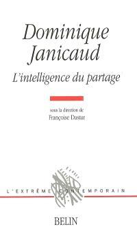 Dominique Janicaud : l'intelligence du partage