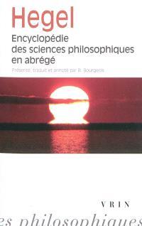 Encyclopédie des sciences philosophiques en abrégé