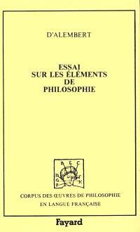 Essai sur les éléments de philosophie ou Sur les principes des connaissances humaines : 1759