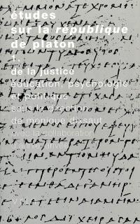 Etudes sur la République de Platon. Volume 1, De la justice : éducation, psychologie et politique