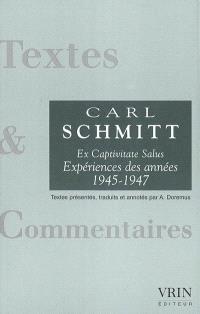 Ex captivitate salus : expériences des années 1945-1947