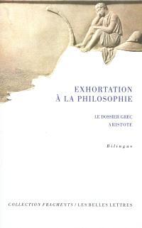 Exhortation à la philosophie : le dossier grec, Aristote