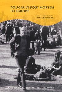 Foucault post mortem en Europe